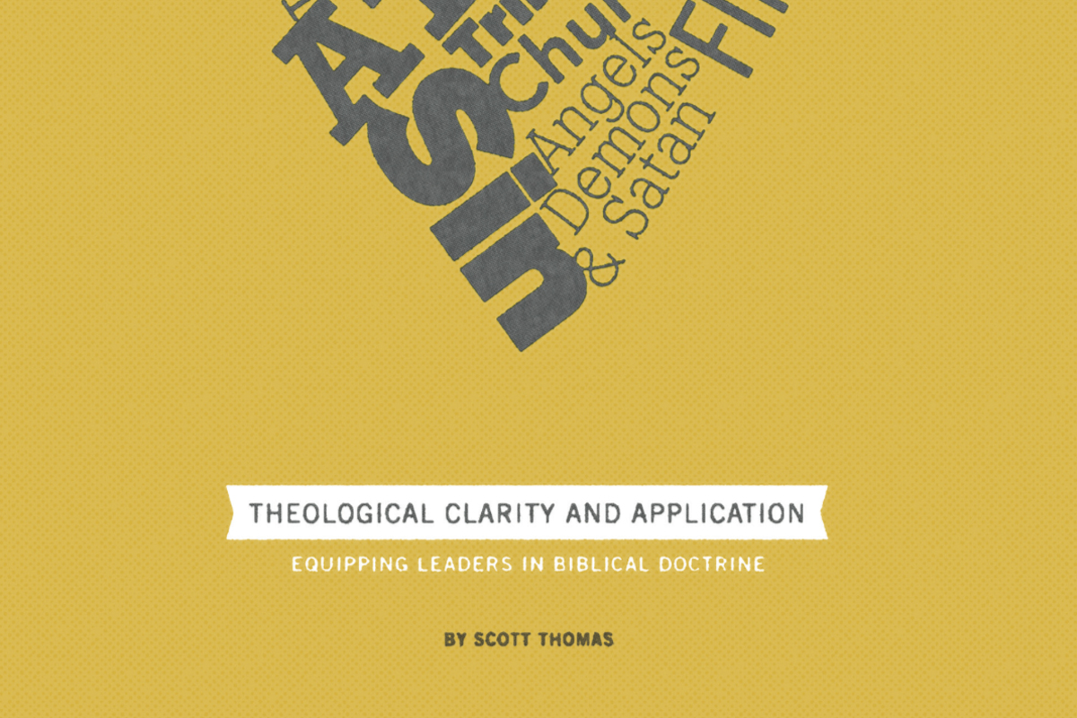 Free Resource – Theological Clarity and Application: Equipping Leaders in Biblical Doctrine