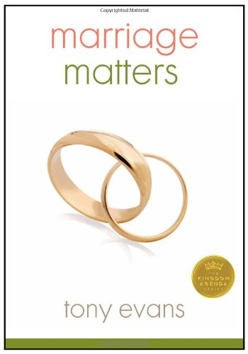 Marriage Matters. Tony Evans