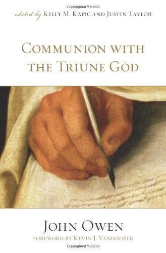 John Owen, Communion with the Triune God