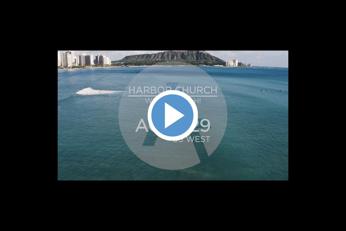Video: Harbor Church West Oahu // Ewa Beach, HI