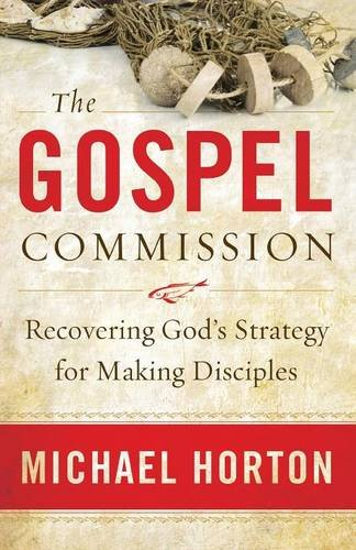 The Gospel Commission: Recovering God