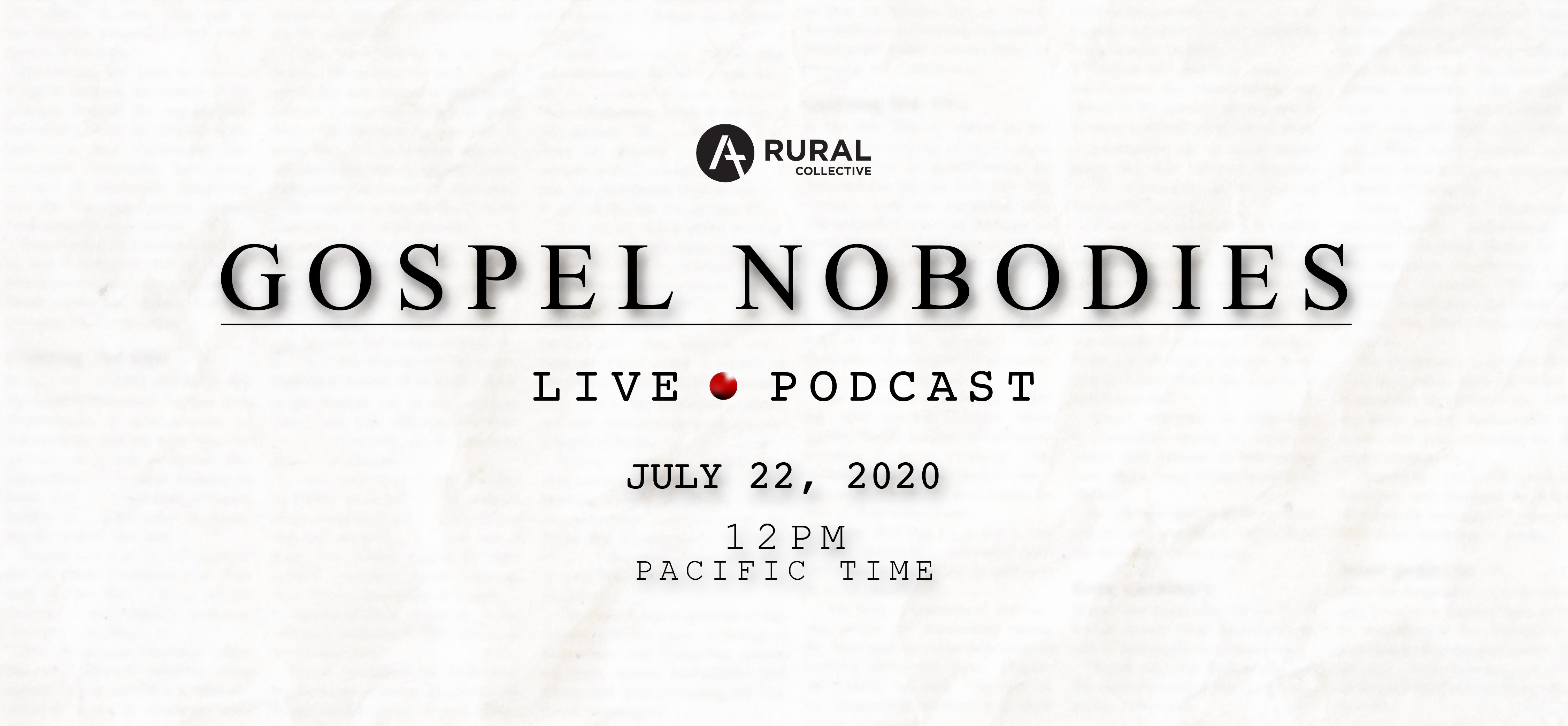 Gospel Nobodies Podcast